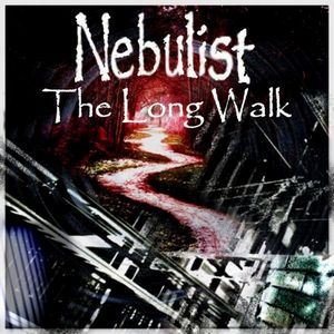 The Long Walk : Nebulist