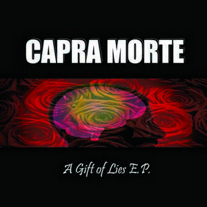 A Gift Of Lies : Capra Morte