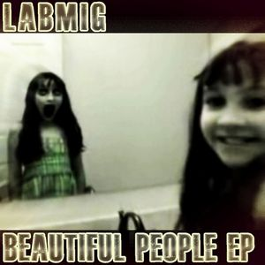Beautiful People : Labmig